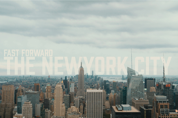 Fast Forward - The NewYork City - 4K