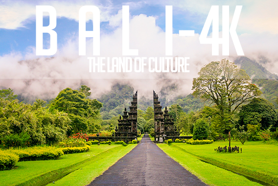 BALI Indonesia - The Land of Culture - 4K
